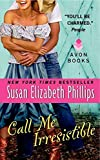 Phillips, Susan Elizabeth: Call Me Irresistible