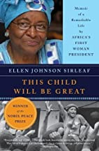 This Child Will Be Great by Ellen Johnson…