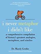 I Never Metaphor I Didn't Like: A…