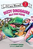 Hopkins, Lee Bennett: Dizzy Dinosaurs: Silly Dino Poems (I Can Read Book 2)