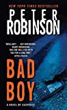 Robinson, Peter: Bad Boy (Inspector Banks Novels)