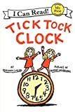 Cuyler, Margery: Tick Tock Clock (My First I Can Read)