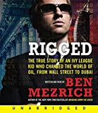 Mezrich, Ben: Rigged CD