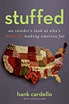 Stuffed: An Insider's Look at Who's (Really)…