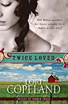 Twice Loved by Lori Copeland