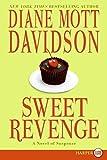 Davidson, Diane Mott: Sweet Revenge (Goldy Culinary Mystery, Book 14)