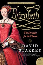 Elizabeth: The Struggle for the Throne…