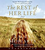 Moriarty, Laura: The Rest of Her Life CD