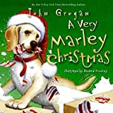Grogan, John: A Very Marley Christmas