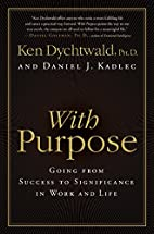 With Purpose: Going from Success to…