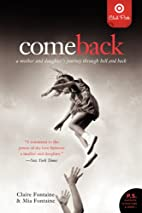 Come Back: a Mother and Daughter's Journey…