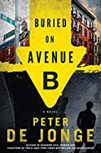 Buried on Avenue B: A Novel by Peter de…