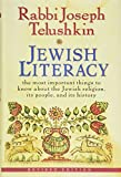 Telushkin, Joseph: Jewish Literacy: The Most Important Things to Know About the Jewish Religion, Its People, and Its History