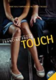 Prose, Francine: Touch
