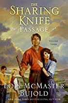The Sharing Knife: Passage by Lois McMaster…
