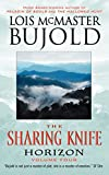 Bujold, Lois McMaster; Lois McMaster Bujold (Author): The Sharing Knife (Volume Four) [Horizon]