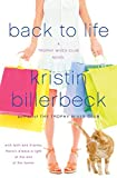 Billerbeck, Kristin: Back to Life (The Trophy Wives Club, Book 2)