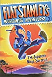 Brown, Jeff: Flat Stanley's Worldwide Adventures #3: The Japanese Ninja Surprise