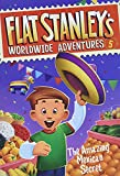 Brown, Jeff: Flat Stanley's Worldwide Adventures #5: The Amazing Mexican Secret