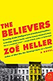 Heller, Zoe: The Believers: A Novel (P.S.)