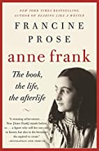 Anne Frank: The Book, The Life, The…