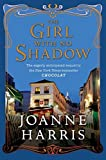 Harris, Joanne: The Girl with No Shadow (published in the UK as The Lollipop Shoes)
