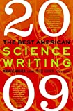 Angier, Natalie: The Best American Science Writing 2009