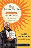 Martin, James: The Jesuit Guide to (Almost) Everything: A Spirituality for Real Life