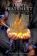 I Shall Wear Midnight (Discworld) by Terry…