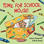 Time for School, Mouse! (If You Give...) by…