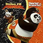 Kung Fu Panda: Master of Disaster by Scout…