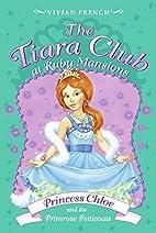 Princess Chloe and the Primrose Petticoats…
