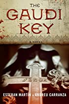 The Gaudi Key: A Novel by Esteban Martin