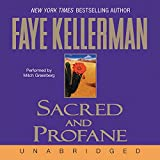 Kellerman, Faye: Sacred and Profane CD (Decker/Lazarus Novels)