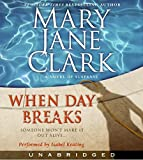 Clark, Mary Jane: When Day Breaks CD (Key News Thrillers)