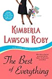 Roby, Kimberla Lawson: The Best of Everything: A Novel
