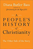 A People's History of Christianity: The…