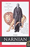 Alan Jacobs: The Narnian: The Life and Imagination of C. S. Lewis (Plus)
