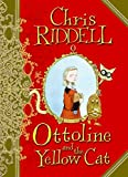 Riddell, Chris: Ottoline and the Yellow Cat
