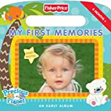 Huelin, Jodi: Fisher-Price: My First Memories: An Early Album