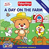 Huelin, Jodi: Fisher-Price: A Day on the Farm: Exploring Animals (Fisher-Price Laugh, Smile & Learn)