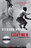 Wright, Richard: Eight Men: Short Stories (P.S.)