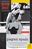Wright, Richard: Pagan Spain (P.S.)