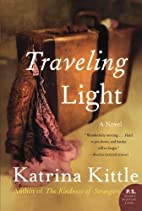Traveling Light by Katrina Kittle