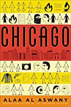 Chicago: A Novel by Alaa Al Aswany