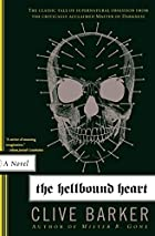 The Hellbound Heart: A Novel by Clive Barker