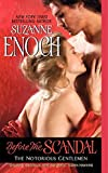 Enoch, Suzanne: Before the Scandal: The Notorious Gentlemen