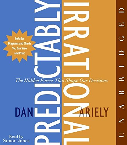 the-predictably-irrational-cd-the-hidden-forces-that-shape-our-decisions