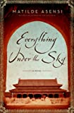 Asensi, Matilde: Everything Under the Sky