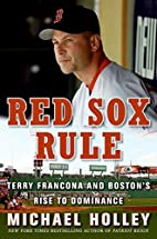 Red Sox Rule: Terry Francona and Boston's…